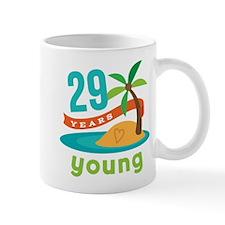 Funny 29th Birthday Mug