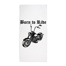 Born To Ride Motorcycle Beach Towel