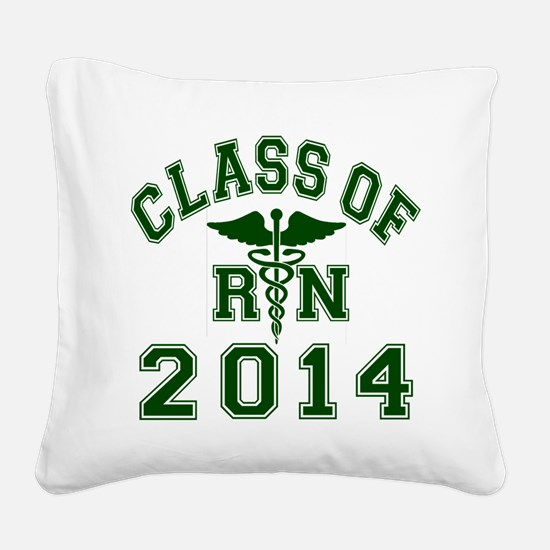 Class Of 2014 RN Square Canvas Pillow