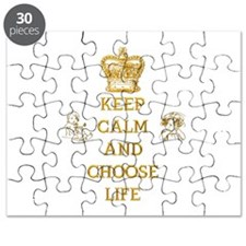 KEEP CALM AND CHOOSE LIFE Puzzle