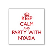 Keep Calm and Party with Nyasia Sticker