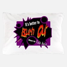 Burn/Fade-Neil Young Pillow Case