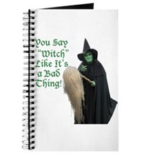 You Say Witch Like Its a Bad Thing! Journal