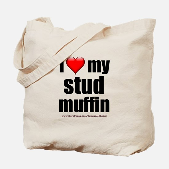 """Love My Stud Muffin"" Tote Bag"