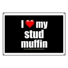 """Love My Stud Muffin"" Banner"