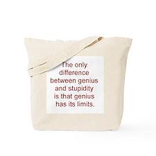 Genius vs. stupidity Tote Bag
