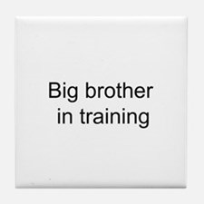 Big brother in training Tile Coaster