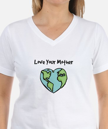 """""""Love Your Mother"""" Shirt"""