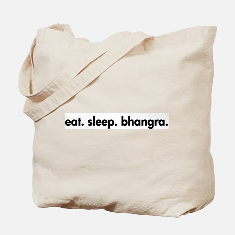 Eat. Sleep. Bhangra. Tote Bag