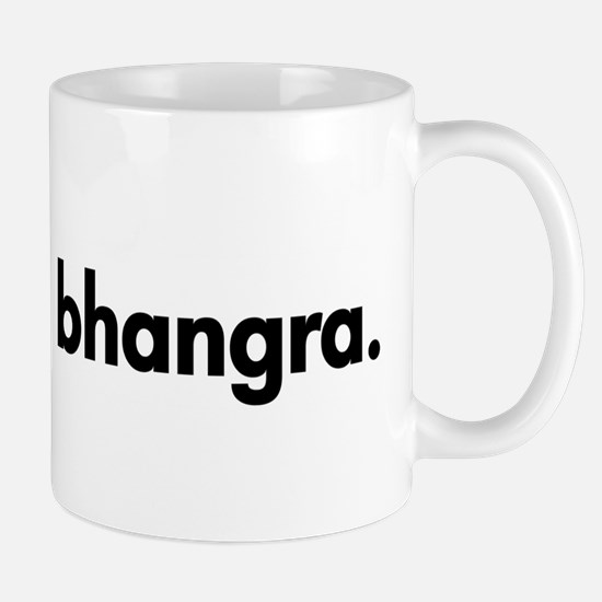 Eat. Sleep. Bhangra. Mug
