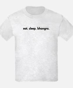 Eat. Sleep. Bhangra. T-Shirt