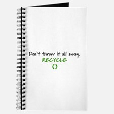 """""""Don't throw...Recycle"""" Journal"""