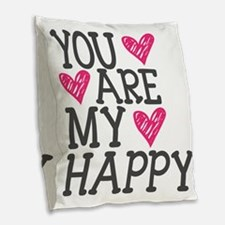 You Are My Happy Love Burlap Throw Pillow