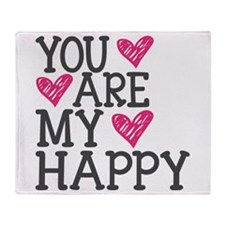 You Are My Happy Love Throw Blanket