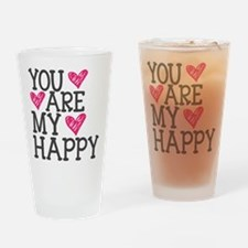 You Are My Happy Love Drinking Glass