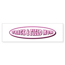 Track & Field Mom Bumper Bumper Sticker