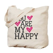 You Are My Happy Love Tote Bag