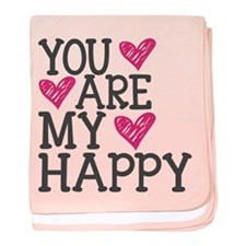 You Are My Happy Love baby blanket