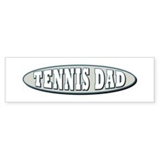 Tennis Dad Bumper Bumper Sticker