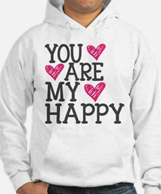 You Are My Happy Love Hoodie
