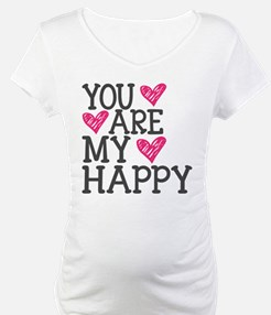 You Are My Happy Love Shirt