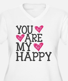 You Are My Happy Love Plus Size T-Shirt