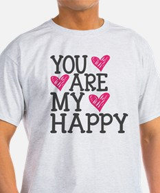You Are My Happy Love T-Shirt