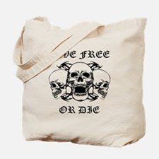 Live Free Or Die Three Skulls Tote Bag
