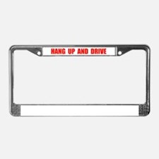 HANG UP & DRIVE License Plate Frame