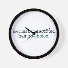 The Child Has No-Choice Wall Clock