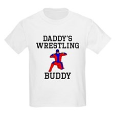 Daddys Wrestling Buddy T-Shirt