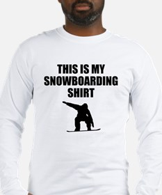 This Is My Snowboarding Shirt Long Sleeve T-Shirt
