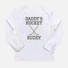 Daddys Hockey Buddy Long Sleeve T-Shirt