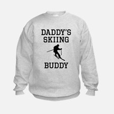 Daddys Skiing Buddy Sweatshirt