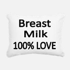 BREAST MILK 100% LOVE Rectangular Canvas Pillow