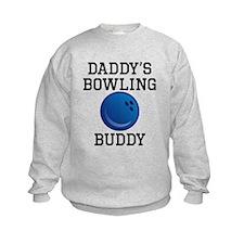 Daddys Bowling Buddy Sweatshirt