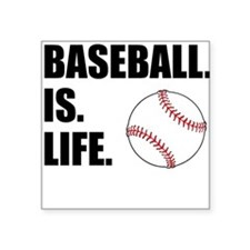 Baseball Is Life Sticker