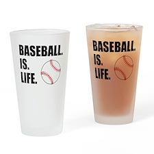 Baseball Is Life Drinking Glass