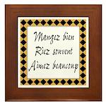 Mangez Riez Aimez Framed Tile