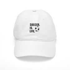 Soccer Is Life Baseball Baseball Cap