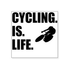 Cycling Is Life Sticker
