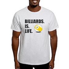 Billiards Is Life T-Shirt