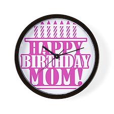 Happy Birthday Mom Wall Clock