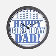 Happy Birthday Dad Wall Clock