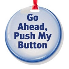 Push My Button Ornament