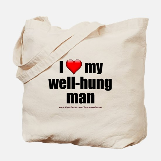 """Love My Well-Hung Man"" Tote Bag"