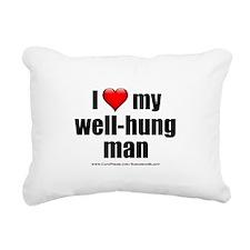 """""""Love My Well-Hung Man"""" Rectangular Canvas Pillow"""