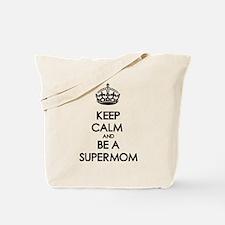 Keep Calm Supermom Tote Bag