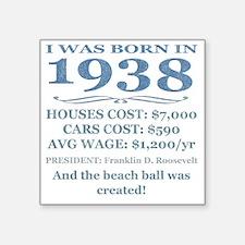 "Birthday Facts-1938 Square Sticker 3"" x 3"""