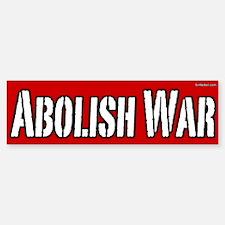 Abolish War Bumper Bumper Bumper Sticker